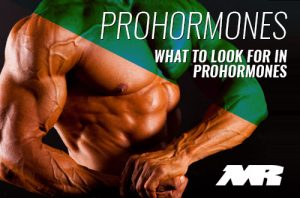 What To Look For In A Prohormone