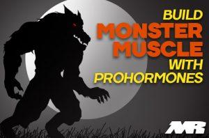 build Monster Muscle With Prohormones
