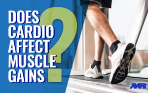 Does Cardio Affect Muscle Gains