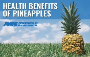 health Benefits of Pineapples
