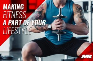 making Fitness A Part Of Your Lifestyle
