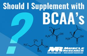 Should I Supplement With BCAAs