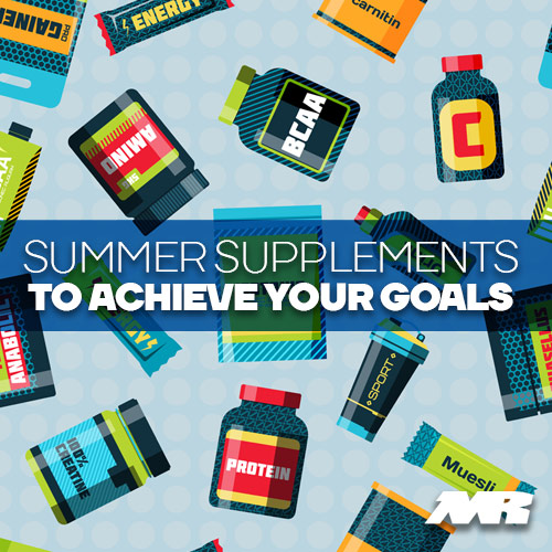 summer Supplements To Achieve Your Fitness Goals