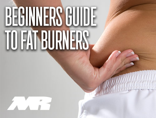 The Beginners Guide To Fat Burners