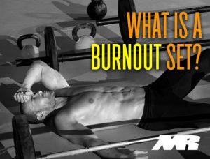 what Is A Burnout Set